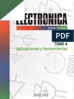 Electronica Para Todos - Tomo 4 - Aplicaciones y Herramientas 203p