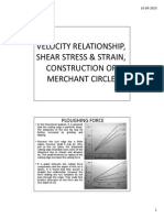 Velocity Relationship, Shear Stress & Strain, Construction of Merchant Circle- The mechanics of metal cutting