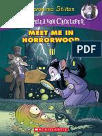 Geronimo Stilton - Creepella Von Cacklefur 02- Meet Me in Horrorwood