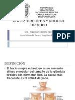 Bocio, Tiroiditis y Nodulo Tiroideo