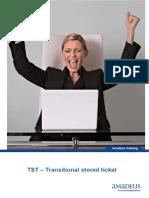 TST -Transitional Stored Ticket v2.0