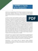 Rector de La UNTRM Es Elegido Presidente Del Cri Amazónico