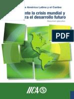 Agricultura en ALC. Bastión Ante La Crisis y Motor Del Desarrollo Futuro. Español