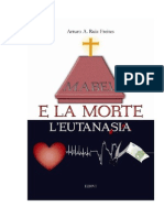 Ruiz Freites, Arturo a. - Mabel e La Morte, l'Eutanasia