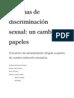 Victimas de Discriminación Sexual- Un Cambio de Papeles