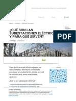 ¿Qué Son Las Subestaciones Eléctricas y Para Qué Sirven?