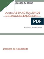 Doenças Da Actualidade e Toxicodependências.