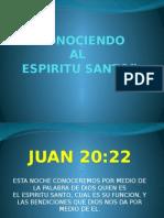 Conociendo Al Espíritu Santo