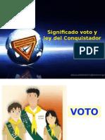 significado del voto y ley de los conquistadores