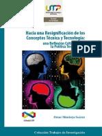 Hacia Una Resignificación de Los Conceptos Técnica y Tecnología - Omar Montoya Suárez