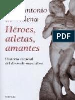 VILLENA, Luis Antonio Heroes Atletas Amantes Historia Esencial Del Desnudo Masculino