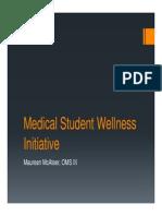 Mental Health Task Force Medical Student Wellness Initiative