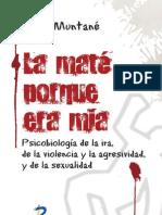 Psicobiologia de La Ira, De La Violencia, Agresividad y