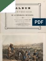 Album Pintoresco de La República Mexicana.