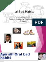 Oral Bad Habits Sekolah Mitra