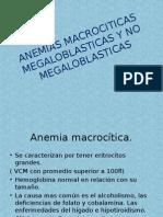 Anemias Macrociticas Megaloblasticas y No Megaloblasticas
