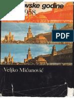 Veljko Micunović - Moskovske godine 1956-1958