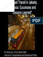 Bus Rapid Transit in Jakarta, Bus Rapid Transit in Jakarta, Indonesia Successes and Lessons Learned