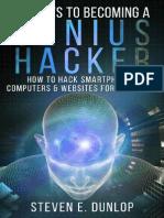Hacking Secrets to Becoming a Genius Hacker How to Hack Smartphones- Computers - Websites for Beginners