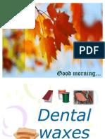 Dental-Wax