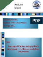 Instalatie IVMS