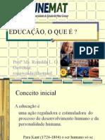 O Que é Educação - Slide 01
