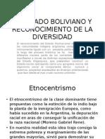 El Estado Boliviano y Reconocimiento de La Diversidad