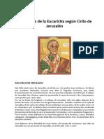 Catequesis Mistagógica Sobre La Eucaristía