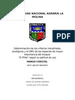 """Determinación de los criterios Industriales, ecológicos y el DMC de las especies de mayor importancia del bosque  """"El Piñal"""" según su aptitud de uso."""