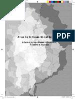 Atlas da Exclusão Social de Osasco - Alternativas de Desenvolvimento, Trabalho e Inclusão