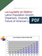 Latino Destiny
