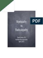 Myelopathy vs Radiculopathy