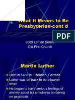 What It Means To Be Presbyterian Part 1b