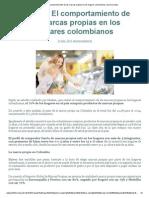Estudio_ El Comportamiento de Las Marcas Propias en Los Hogares Colombianos _ Asomercadeo