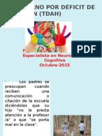 TRASTORNO POR DÉFICIT de ATENCIÓN Presentación Flg Consejo Karina Vasquez