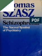 Schizophrenia - The Sacred Symbol of Psychiatry