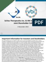 VBI-SciVac Merger Conference Call - Nov 5 2015