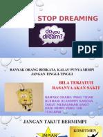 Do you have a dream ?
