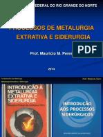 Aulas Parte 1 de Metalurgia Extrativa e Siderurgia_Mauricio Peres