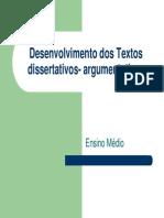 Desenvolvimento de Texto Dissertativo-Argumentativo