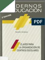 Claves Para La Organizacion de Centros Escolares Serafín Antúnez