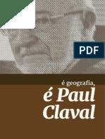 É Geografia é Paul Claval