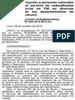 Otorgan autorización a personas naturales para prestar el servicio de radiodifusión sonora comercial en FM en diversas localidades de los departamentos de Ayacucho y Huánuco