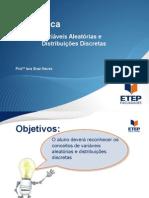 Estatística - Seção 5 - Variáveis Aleatorias e Distribuições (2)