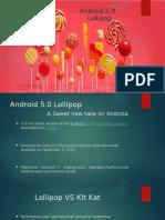 Lollipop 5.0 Operating Systems Presentation