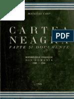 Cartea neagră  Suferinţele evreilor din România  1940-1944. Volumul 1  Legionarii şi rebeliunea.pdf
