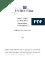 TWIPLOMACY - How Twitter Affects Public Diplomacy - Margianta S. J. D.