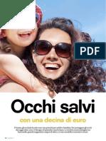 I Risultati Del Test Sugli Occhiali Da Sole