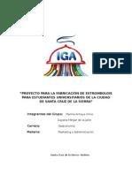 Proyecto Para La Fabricación de Estrombolois Para Estudiantes Universitarios de La Ciudad de Santa Cruz de La Sierra