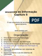 Slide 05 - Os Novos Usos Da Tecnologia Da Informação Na Empresa